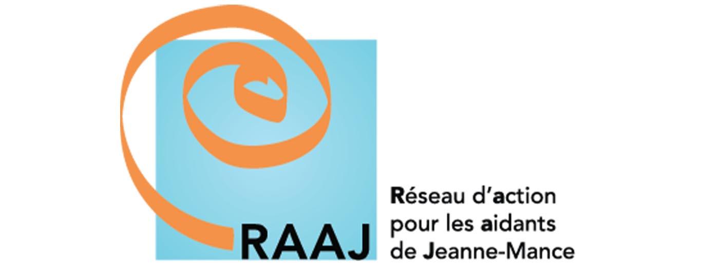 Réseau d'Action pour les Aidants de Jeanne Mance (RAAJ).